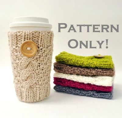 Knitted Cable Travel Mug Cozy Pattern Someone Buy Me This