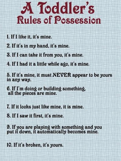 Toddler's Rules Of Possession Inspiring Quotes And Sayings Juxtapost Mesmerizing Toddler Quotes