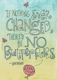 Butterflies, change