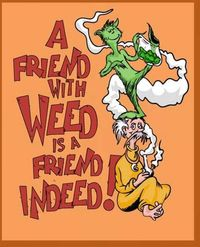 A Friend with Weed.
