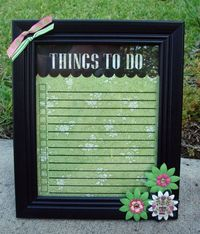 To-Do List that is in a frame so it works as a dry erase board...genius!