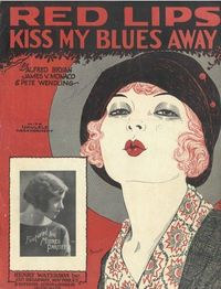 """Red Lips Kiss My Blues Away"" sheet music 1920's."